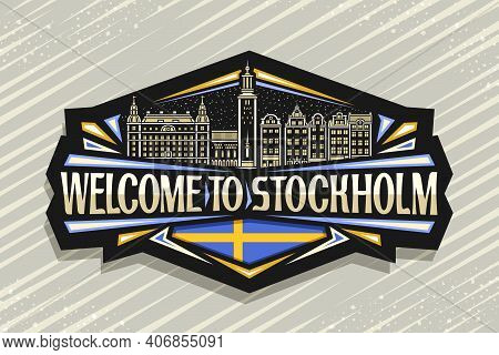 Vector Logo For Stockholm, Black Decorative Badge With Outline Illustration Of Stockholm City Scape