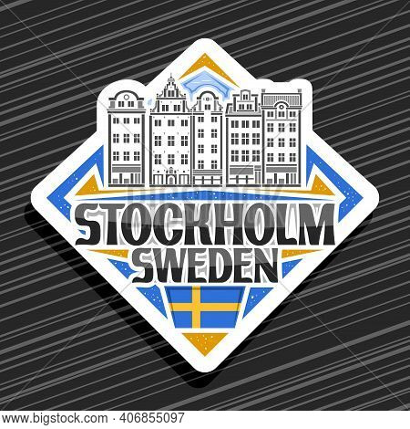 Vector Logo For Stockholm, White Rhombus Road Sign With Line Illustration Of Stockholm City Scape On