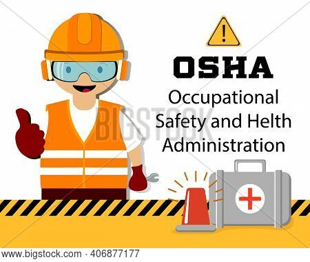 Osha Typographic Header Concept. Occupational Safety And Health Administration. Government Public Se