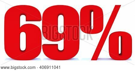 69 Percent Off 3d Sign On White Background, Special Offer 69% Discount Tag, Sale Up To 69 Percent Of