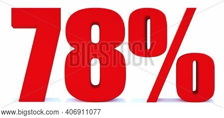 78 Percent Off 3d Sign On White Background, Special Offer 78% Discount Tag, Sale Up To 78 Percent Of