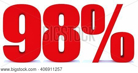 98 Percent Off 3d Sign On White Background, Special Offer 98% Discount Tag, Sale Up To 98 Percent Of