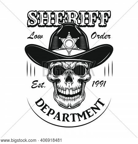 Sheriff Department Sign Vector Illustration. Cartoon Skull In Sheriff Hat With Text. Lifestyle Conce