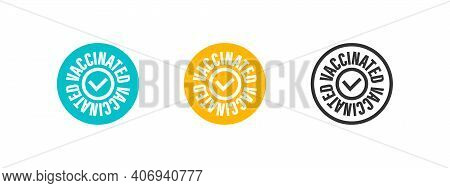Vaccinated. Stamp Sign Concept. Vaccine Confirmation. I Got Vaccinated. Flat Vector Logo. Vector Ill