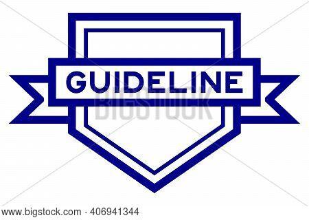 Vintage Blue Color Pentagon Label Banner With Word Guideline On White Background