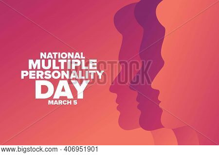 National Multiple Personality Day. March 5. Holiday Concept. Template For Background, Banner, Card,