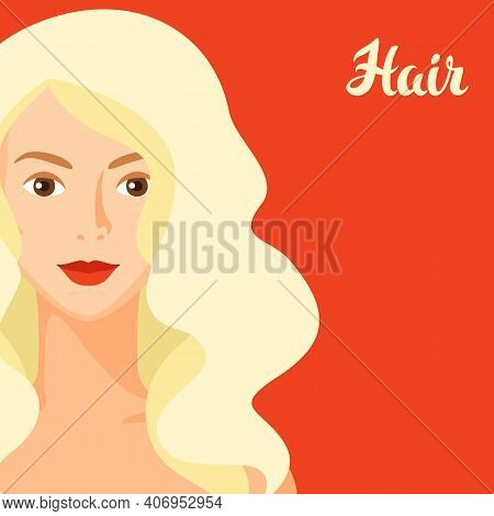 Background With Girl And Hair. Concept For Beauty Or Hairdressing Salon.
