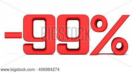 Minus 99 Percent Off 3d Sign On White Background, Special Offer 99% Discount Tag, Sale Up To 99 Perc