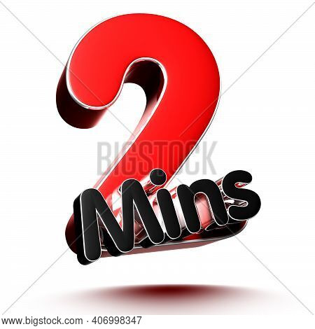 2 Mins Isolated On White Background Illustration 3D Rendering With Clipping Path.
