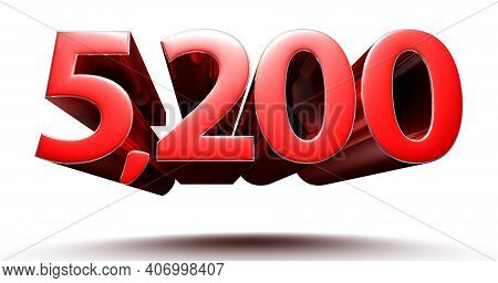 3d Illustration 5200 Red Isolated On A White Background With Clipping Path.