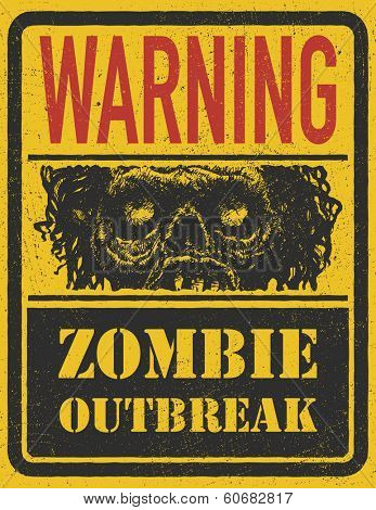 Poster Zombie Outbreak. Sign board with zombie face, jpeg version.