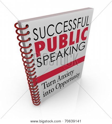 Successful Public Speaking words on a book cover for advice, help, tips and assistance in delivering a big speech at an event, meeting or conference