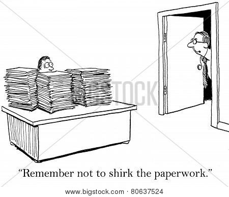 Lots of Paperwork
