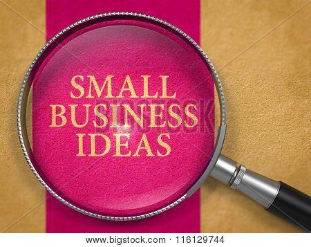 Small Business Ideas Concept through Magnifier.