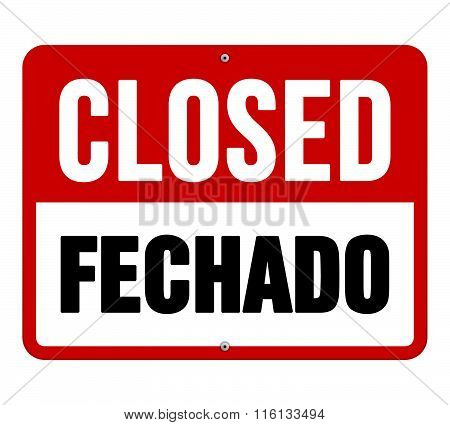Closed Fechado Sign In White And Red