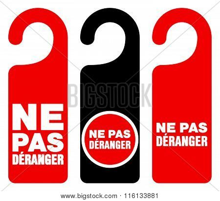 Ne Pas Deranger Do Not Disturb Signs