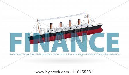 Sinking Titanic in finance - metaphor joke, paraphrase quip, symbol of bad financial situation.