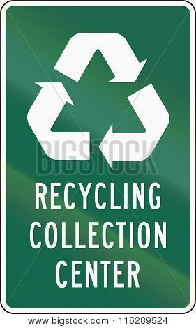 United States Mutcd Road Sign - Recycling Collection Center