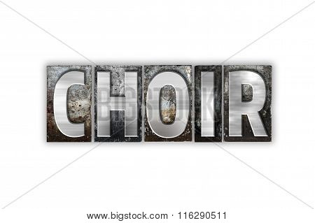 Choir Concept Isolated Metal Letterpress Type