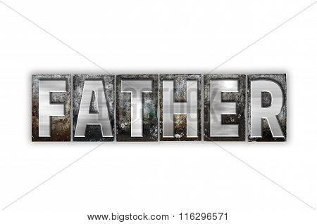 Father Concept Isolated Metal Letterpress Type
