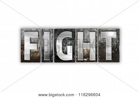 Fight Concept Isolated Metal Letterpress Type