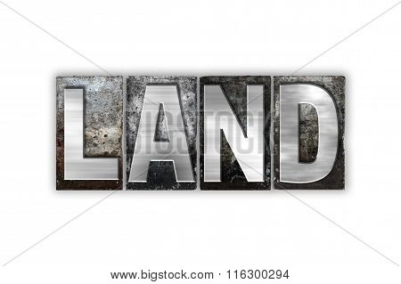 Land Concept Isolated Metal Letterpress Type