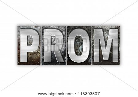 Prom Concept Isolated Metal Letterpress Type