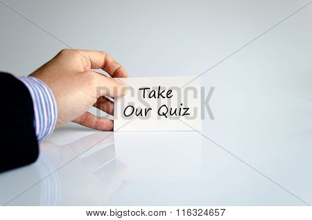 Take our quiz text concept isolated over white background poster