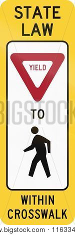 United States Mutcd Crosswalk Road Sign - Yield To Pedestrians
