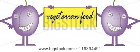 Two smiling purple plums, yellow bord with inscription Vegetarian food
