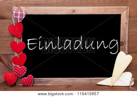 One Chalkbord, Red And Yellow Hearts, Einladung Means Invitation