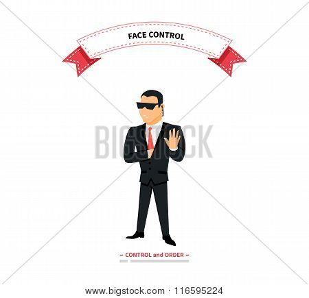 Face control. Security man of nightclub. Brutal security guard. Security guard of nightclub, bouncer. Powerful muscular bodybuilder. Security guard face control on white background vector illustration poster