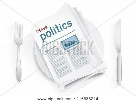 Political newspaper on a plate on a white background. News of the government. Fork and knife to eat politics news. Political kitchen. Cooking political news. Bon appetit poster