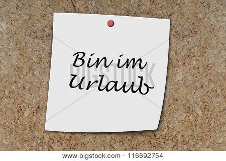 Bin Im Urlaub Written On A Memo