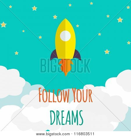 Motivation poster. Space rocket launch. Vector illustration