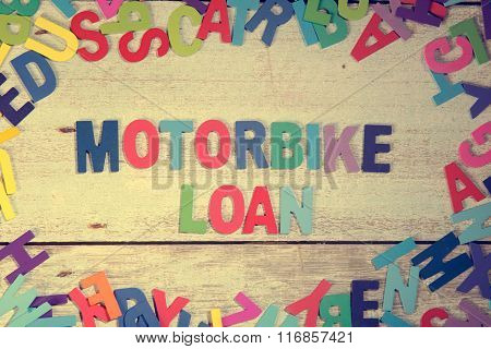 Motorbike Loan Word Block Concept Photo On Plank Wood