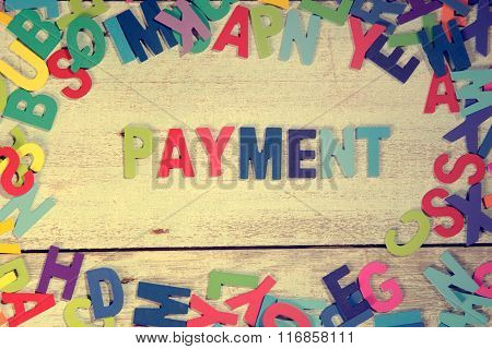 Payment Word Block Concept Photo On Plank Wood