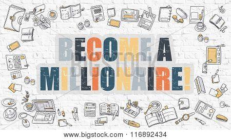 Become a Millionaire in Multicolor. Doodle Design.