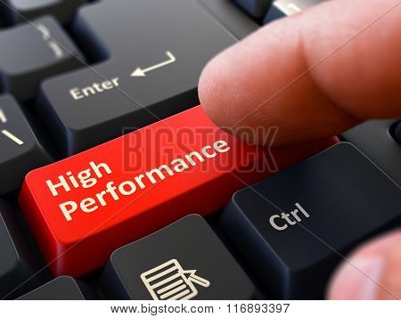 High Performance - Concept on Red Keyboard Button.