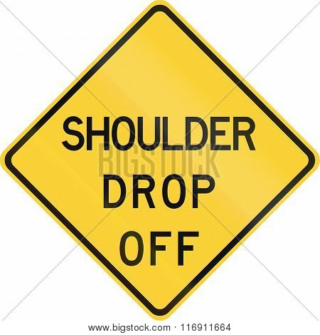 Road Sign Used In The Us State Of Texas - Shoulder Drop Off