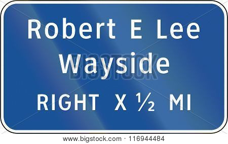 Road Sign Used In The Us State Of Virginia - Robert E Lee Wayside