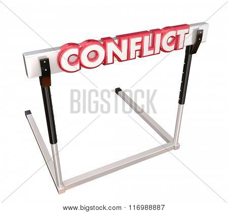Conflict word in red 3d letters on a hurdle to illustrate overcoming a dispute, argument, problem or fighting to reach resolution