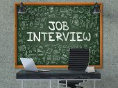 Hand Drawn Job Interview on Green Chalkboard. Modern Office Interior. Gray Concrete Wall Background. Business Concept with Doodle Style Elements. 3D. poster