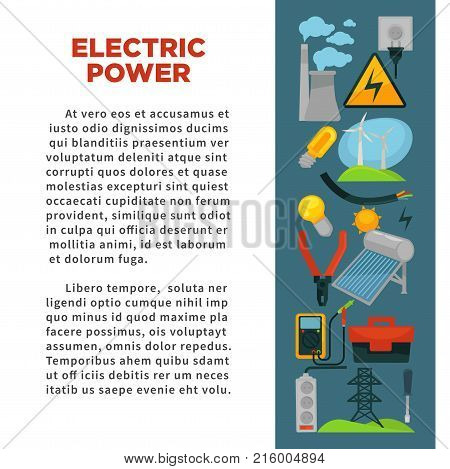 Electric power obtainment and usage promotional poster with sample text, plant pipes, wind generators, simple and economical bulb, solar battery, big tool box and tall tower vector illustrations.