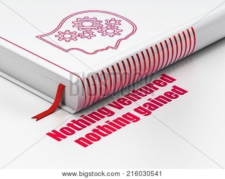 Finance concept: closed book with Red Head With Gears icon and text Nothing ventured Nothing gained on floor, white background, 3D rendering