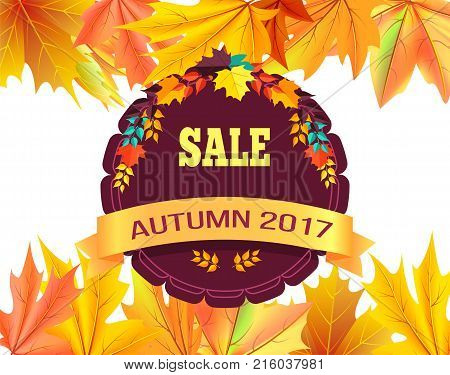 Sale autumn 2017 special offer promo poster on background of leaves frame, logo design in form of stamp with colorful foliage vector illustration banner