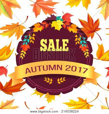 Sale autumn 2017 special offer promo poster logo design in form of stamp with colorful foliage vector illustration banner on background of leaves