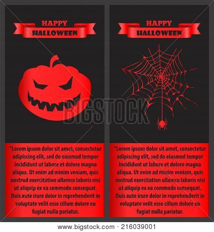Happy Halloween bloody posters with text sample placed in frame below icons of creepy pumpkin and spider hanging on cobweb on vector illustration