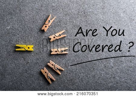 Are You Covered. Car, travel, home, health or other liability insurance poster