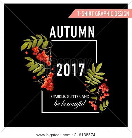 Autumn Floral Graphic with Rowanberry, Branches and Leaves. T-shirt Fall Nature Background in Vector